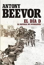 El Día D: La batalla da Normandía (Spanish Edition)
