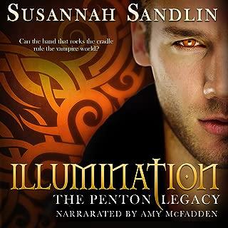 Illumination: The Penton Vampire Legacy, Book 5
