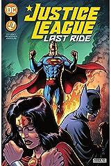 Justice League: Last Ride (2021-) #1 Kindle Edition
