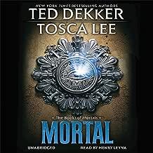 Mortal: The Books of Mortals, Book 2