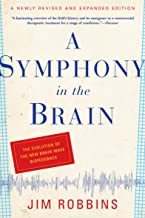 A Symphony in the Brain: The Evolution of the New Brain Wave Biofeedback