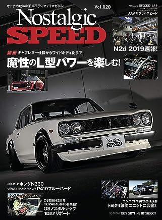 Nostalgic SPEED (ノスタルジックスピード) vol.20 [雑誌]
