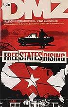 Dmz TP Vol 11 Free States Rising by Riccardo Burchielli (Artist), Shawn Martinbrough (Artist), Brian Wood (30-Mar-2012) Paperback