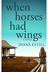 When Horses Had Wings Kindle Edition