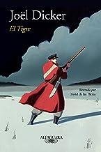 El tigre (edición ilustrada) (Spanish Edition)
