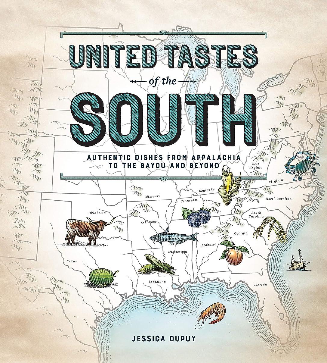 保証樹皮最大化するUnited Tastes of the South (Southern Living): Authentic Dishes from Appalachia to the Bayou and Beyond (English Edition)
