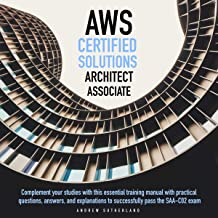 AWS-Certified Solutions Architect Associate: Complement Your Studies with This Essential Training Manual with Practical Qu...
