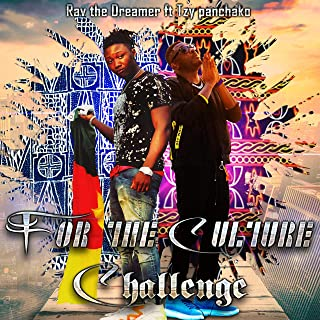 For the Culture Challenge (feat. Tzy Panchako) [Explicit]