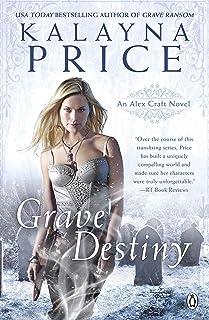 Grave Destiny (Alex Craft Book 8)