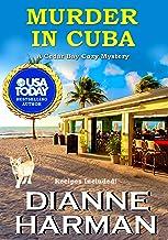 Murder in Cuba: A Cedar Bay Cozy Mystery (Cedar Bay Cozy Mystery Series Book 8) (English Edition)