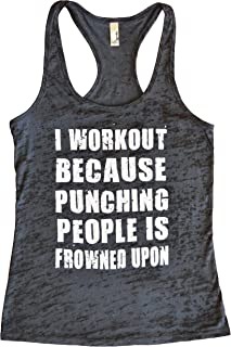 fa4594acf1726d Funny Threadz I Workout Because Punching People is Frowned Upon Funny  Womens Tank Top