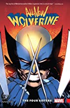 All-New Wolverine Vol. 1: The Four Sisters (All-New Wolverine (2015-2018))