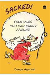 Sacked! Folk Tales You Can Carry Around Kindle Edition