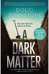 A Dark Matter (The Skelfs Book 1) Kindle Edition