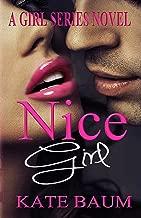 Nice Girl (Girl Series Book 1)