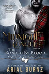 Midnight Conquest: Vampire Romance Series for Adults (Bonded by Blood Vampire Chronicles Book 1) Kindle Edition
