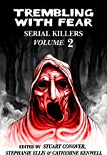 Trembling With Fear: Serial Killers: Volume 2
