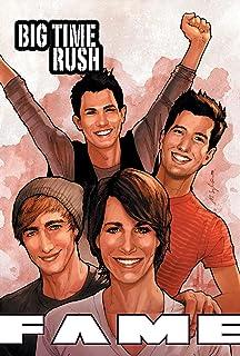 FAME: Big Time Rush (English Edition)