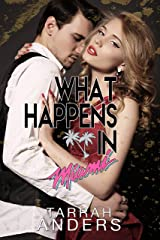 What Happens in Miami (What Happens In. Book 2) Kindle Edition