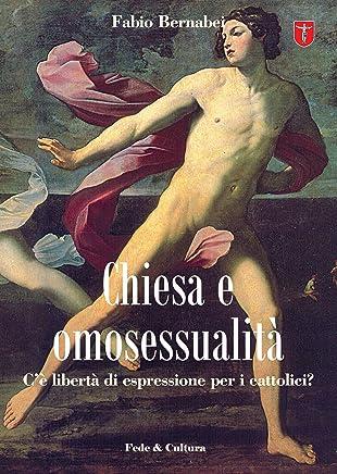 Chiesa e omosessualità (Collana Quaderni)