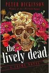 The Lively Dead: A Crime Novel (English Edition) Versión Kindle