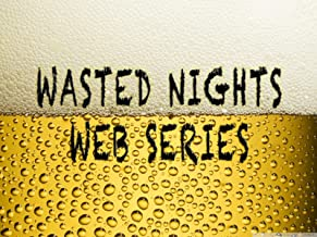 Wasted Nights