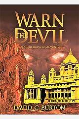 Warn the Devil: A Soul Retrievers novel. Kindle Edition