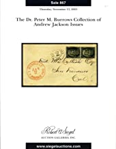 The Dr. Peter M. Burrows Collection of Andrew Jackson Issues