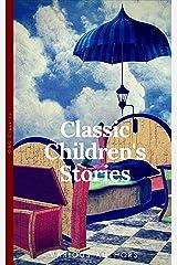 Classics Children's Stories Collection: Alice's Adventures in Wonderland, The Secret Garden, Black Beauty, The Wind in the Willows, Little Women: Black ... (OBG Classics) (The Heirloom Collection) Kindle Edition