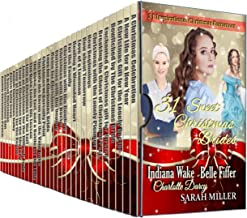 31 Sweet Christmas Brides: 31 Inspirational Christmas Romances: Western, Mail order Bride, Regency, Amish