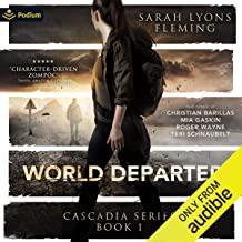World Departed: The Cascadia Series, Book 1