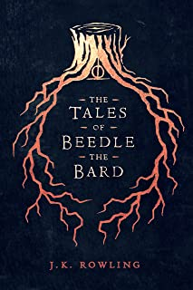 The Tales of Beedle the Bard (Hogwarts Library book Book 3)