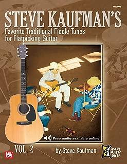 Steve Kaufman's Favorite Traditional Fiddle Tunes for Flatpicking Guitar: Volume 2, G-M