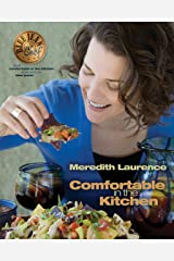 Comfortable in the Kitchen: A Blue Jean Chef Cookbook (The Blue Jean Chef 1) Kindle Edition