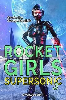 Rocket Girls: Supersonic 3