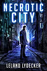 Necrotic City Kindle Edition