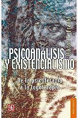 Psicoanálisis y existencialismo. De la psicoterapia a la logoterapia (Breviarios nº 27) (Spanish Edition) Kindle Edition