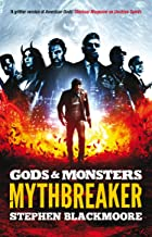 Mythbreaker (Gods and Monsters)