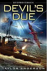 Devil's Due (Destroyermen Book 12) Kindle Edition