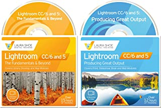 Adobe Photoshop Lightroom CC/6 and 5 - The Fundamentals & Beyond AND Producing Great Output (Workshops on Video - Ultimate Bundled Set)