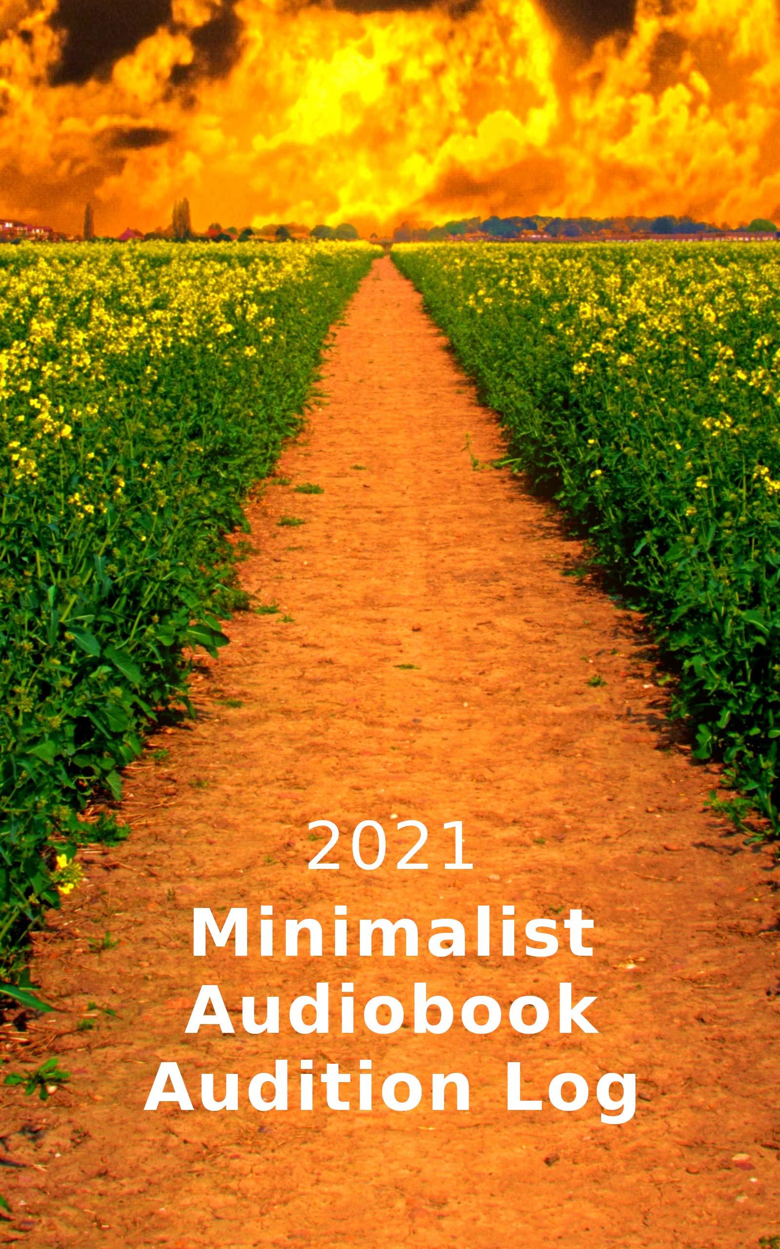 2021 Minimalist Audiobook Audition Log