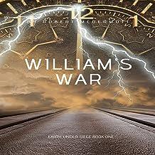William's War: Earth Under Siege, Book 1