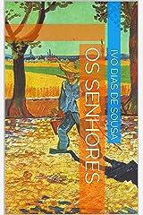 Os Senhores (Portuguese Edition) Kindle Edition