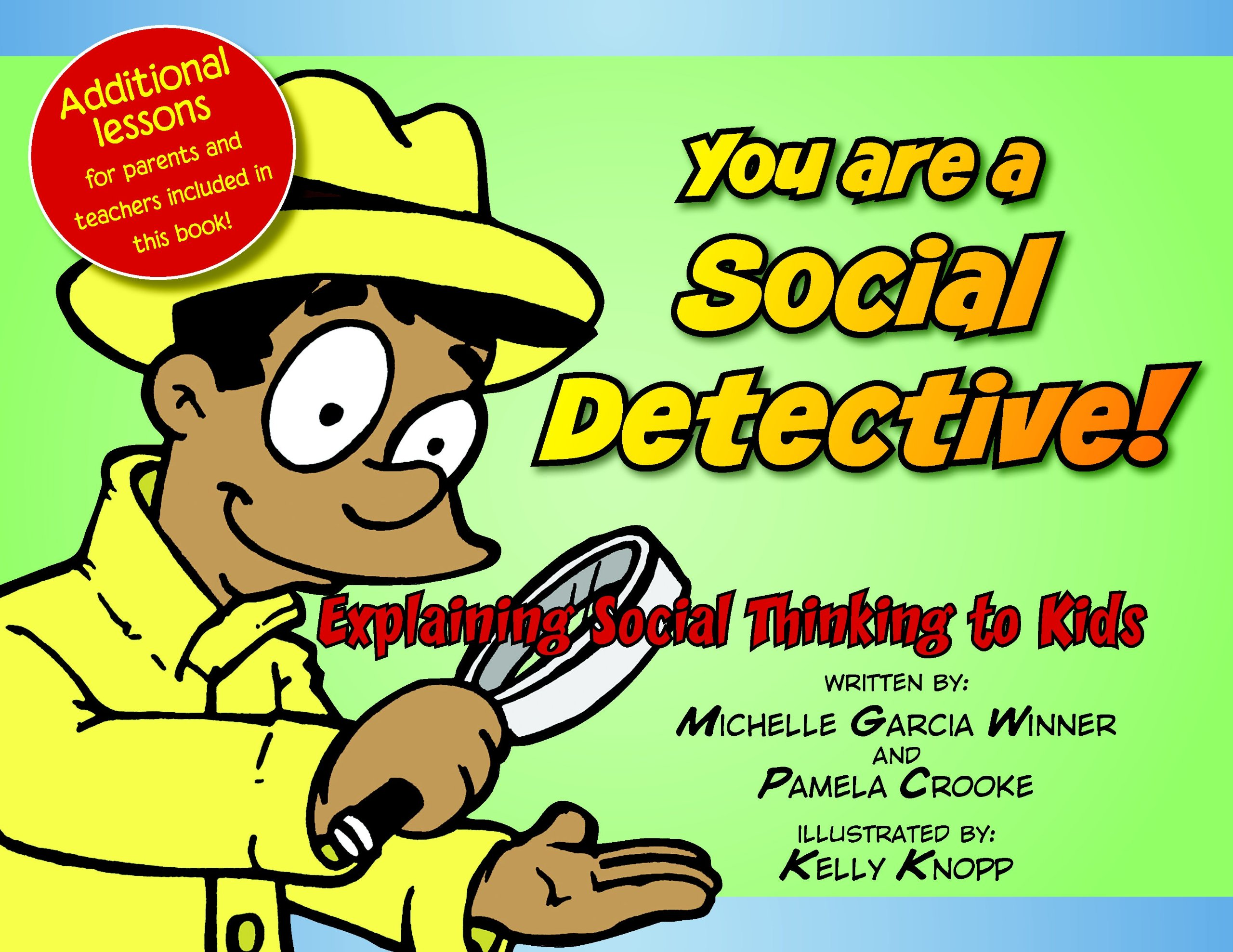 Image OfYou Are A Social Detective: Explaining Social Thinking To Kids