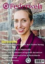 Federwelt 135, 02-2019, APRIL 2019: Zeitschrift für Autorinnen und Autoren (German Edition)