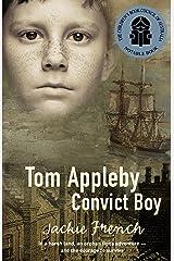 Tom Appleby, Convict Boy Kindle Edition