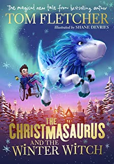 The Christmasaurus and the Winter Witch (English Edition)