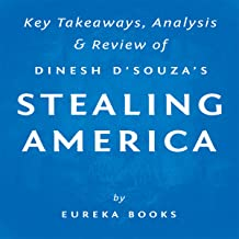 Stealing America: What My Experience with Criminal Gangs Taught Me About Obama, Hillary, and the Democratic Party, by Dine...