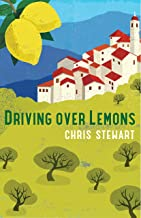 Driving Over Lemons: An Optimist in Andalucia (Lemons Trilogy Book 1) (English Edition)
