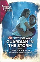Colton 911: Guardian in the Storm (Colton 911: Chicago Book 6) (English Edition)